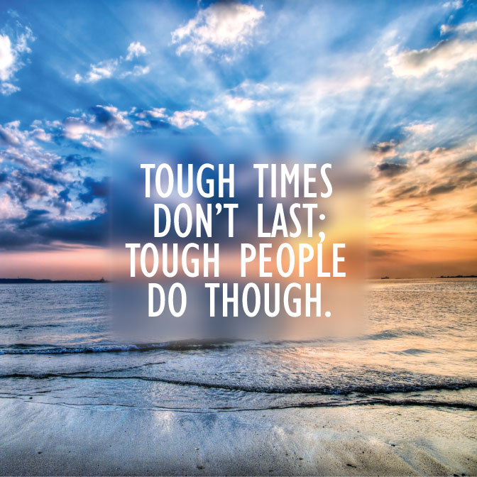 Inspirational Quote: Tough Times - Comprehensive Pain ...